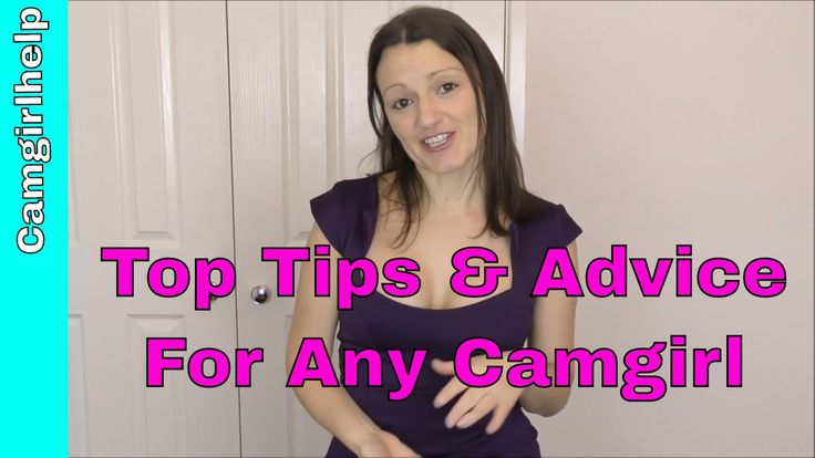 Top Tips and Advice for any Camgirl by Camgirlhelp.com