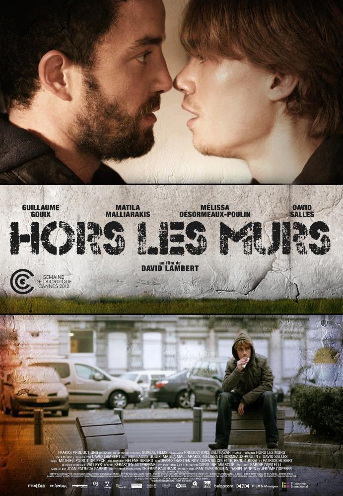 BEYOND THE WALLS, (aka HORS LES MURS), International poster art, top, from left: Guillaume Gouix, Matila Malliarakis, 2012.