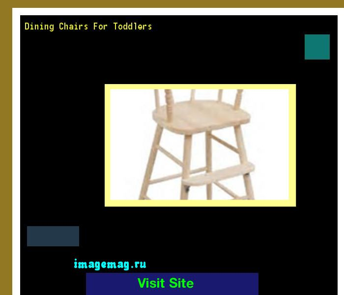 Dining Chairs For Toddlers 215854 - The Best Image Search