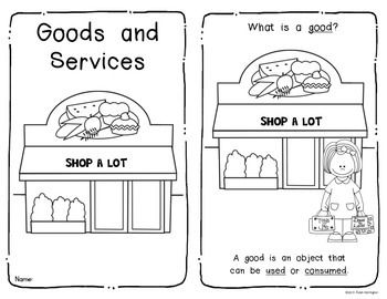 {Goods and Services} Economics Social Studies Emergent Reader for Kindergarten and First Grade…includes BOTH blackline and colored too. $