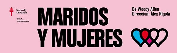 Noche y Día Gran Canaria: Teatro - 24/05 y 25/05: Maridos y Mujeres de Woody Allen en el Teatro Cuyás