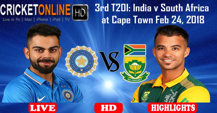 3rd T20I - #India v #SouthAfrica at Cape Town Feb 24, 2018 Watch It #LIVE ON #HD at https://cricketonlinehd.com #HIGHLIGHTS #PaidCricketHD #LiveCricketHD #HDLiveCricket #CricketOnlineLive #LiveCricketOnIPhone #LiveCricketIpad #LiveCricketMobile #Cricket #LiveCricketMatch #INDvSA #CricketLover #CricketOnline #OnlineCricket