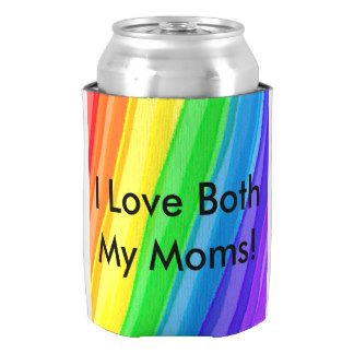 I Love BOTH My Moms!  You Can Customize ALL Text - Can Cooler