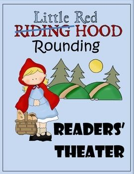 Your students will love this combination of math and readers' theater. Little Red Rounding Hood has been sent to the store by Grandma. She must use her rounding skills in order to ensure she has enough money. This math/literature connection is both engaging and educational.