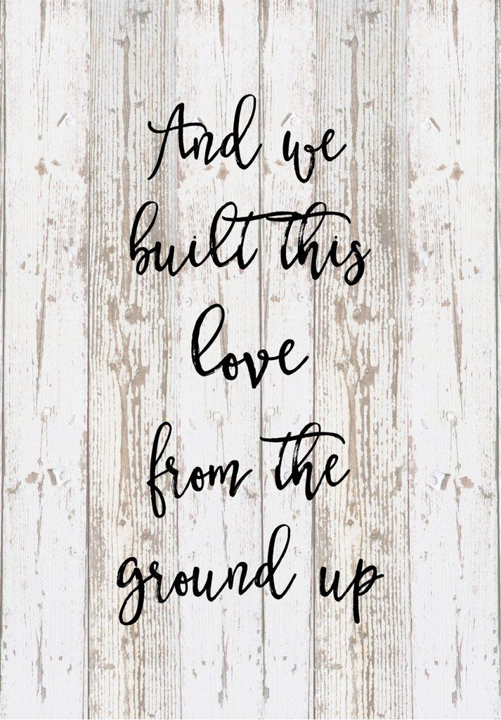 And We Built This Love From The Ground Lyrics Dan Shay Wood Sign Canvas Wall