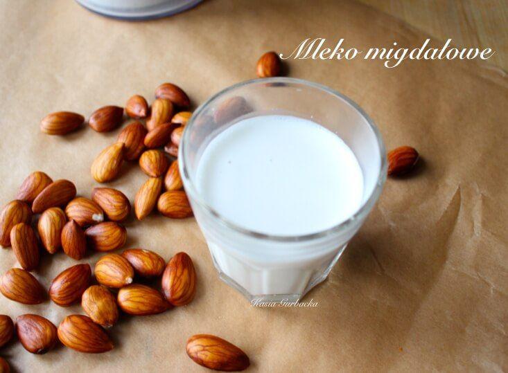 mleko migdałowe prosty przepis Kasia Gurbacka