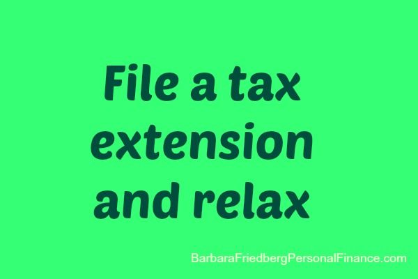 file a #tax extension-Why you may want to file a #tax extension (this isn't an extension to pay-only to file the paperwork)