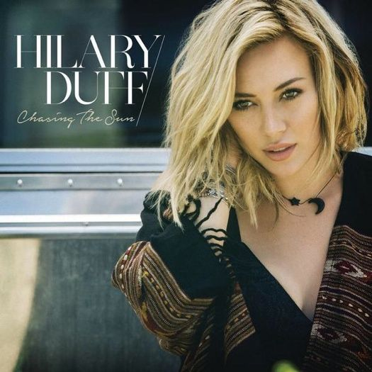 "Hilary Duff Thanks Fans For Their ""Chasing The Sun"" Support"