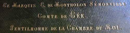 ecritoire en cuir du Château d'Ambleville, du marquis de Montholon Sémonville, Comte de Lée, Gentilhomme de la chambre du roi, début XIX° - 3) GENTHILHOMME DE LA CHAMBRE DU ROI: Un réglement du 8 janvier 1717 prévoit que c'est par ordre du 1° Gentilhomme en service que sont fournis les ornements, tentures, décorations et luminaires pour les maisons royales, les églises de St-Denis et de Notre-Dame lors des pompes funèbres des rois, reines, fils, filles, petits-fils et petites filles de…