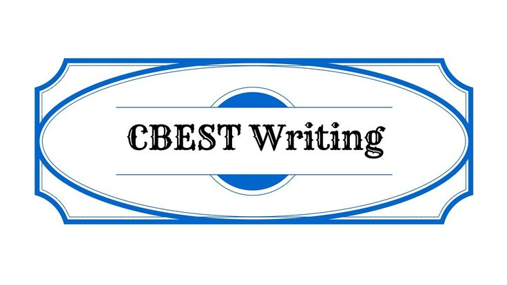 cbest writing practice test Essay writing tips for the cbest test part ii cbest writing prep now then, you need to devise a story that sticks to the topic do not include nice-to-know information.