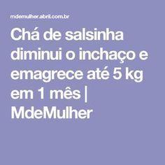 Chá de salsinha diminui o inchaço e emagrece até 5 kg em 1 mês   MdeMulher
