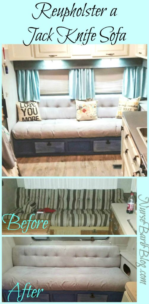 | Glamper | Rupholstering Your Jack Knife Sofa! Complete tutorial to reupholster an RV Jack Knife Sofa. Includes before and after photos, steps to diy and items used to compete project! Super cheap and easy to do!