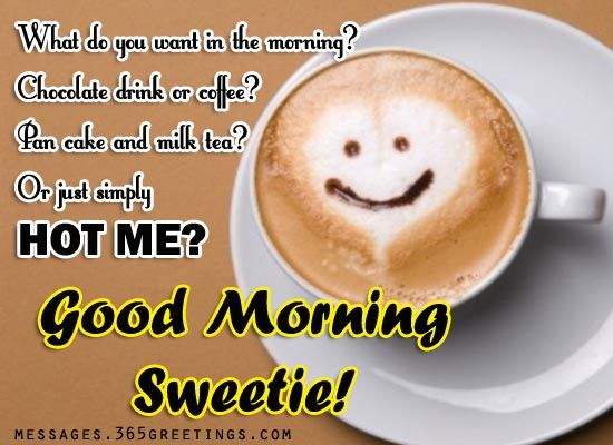 Sweet Good morning Messages - Messages, Wordings and Gift Ideas