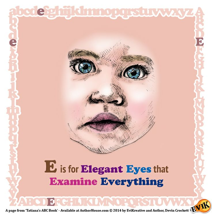 """E is for Elegant Eyes that Examine Everything"" Preview Page from Tatiana's ABC Book - On sale now at AuthorHouse.com: lnkd.in/dyweh4e"