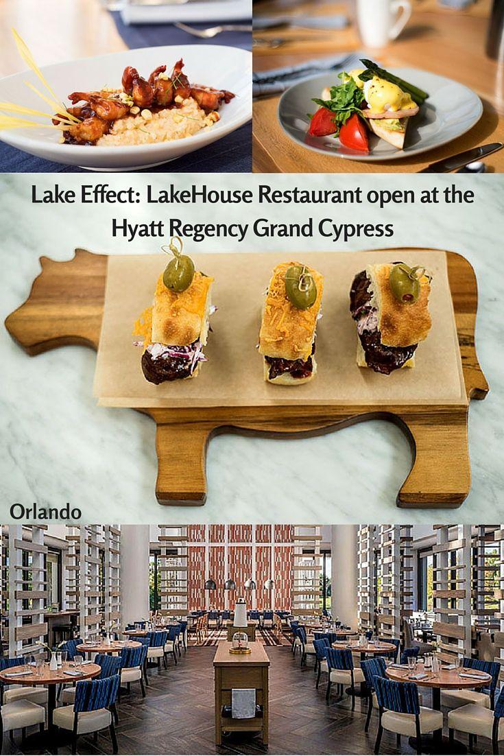 Lake Effect: LakeHouse Restaurant open at Hyatt Regency Grand Cypress  #LakeHouse #HyattRegencyGrandCypress #Orlando #VisitOrlando