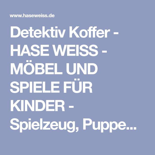 Detektiv Koffer - HASE WEISS - MÖBEL UND SPIELE FÜR KINDER - Spielzeug, Puppen, Kinderkleidung, Puppenstuben, Kindermöbel