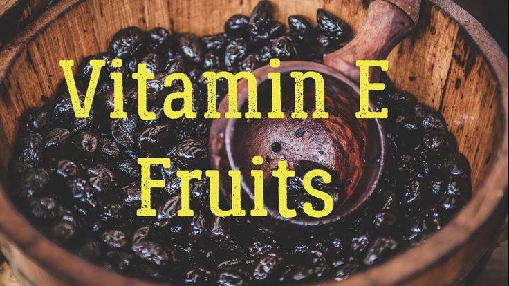 Top 25 Fruits High in Vitamin E