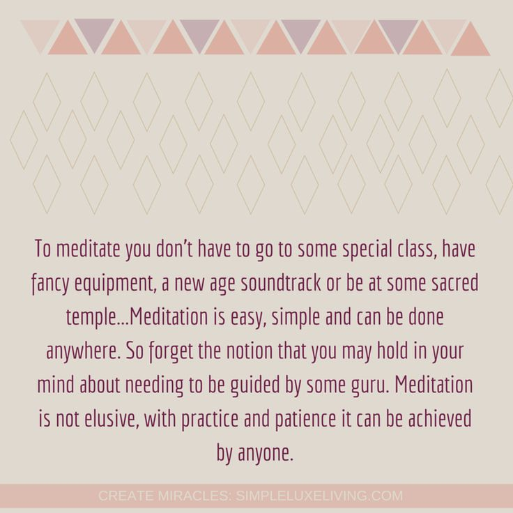 Meditation Benefits: Find The Answers To Your Questions Through Meditation - Simple Luxe Living