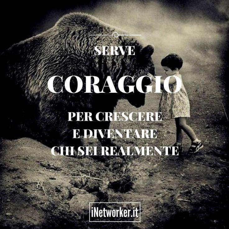 Tu cosa ne pensi? #coraggio