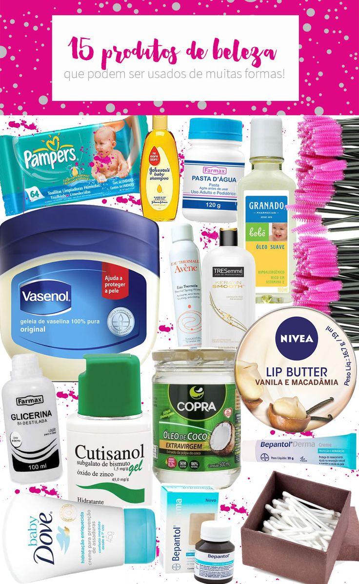 Produtos multiuso: 15 produtos de beleza que podem ser usados de muitas formas! Todos são bons e baratos e têm mais funções do que você imagina!