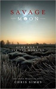 Savage Moon: Some won't see the morning (DI Spicer Book 3) by Chris Simms. Get your FREE copy now! Visit http://www.planetebooks.net/savage-moon-some-wont-see-the-morning-di-spicer-book-3-by-chris-simms/