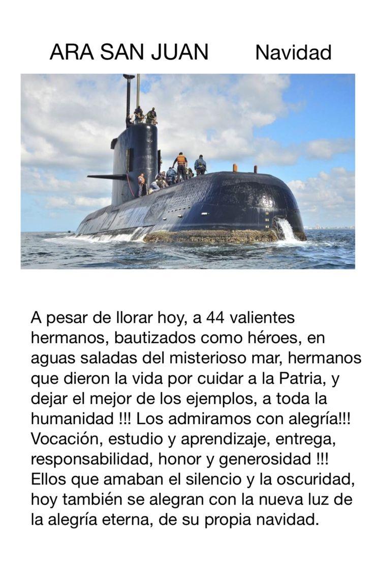 """Queridos tripulantes del ARA SAN JUAN, con todo mi amor, y el respeto de toda una Argentina, conmovida por tanto dolor, les decimos """" Hasta pronto, hermanos queridos y admirados, heroes y ejemplo para toda la humanidad """""""