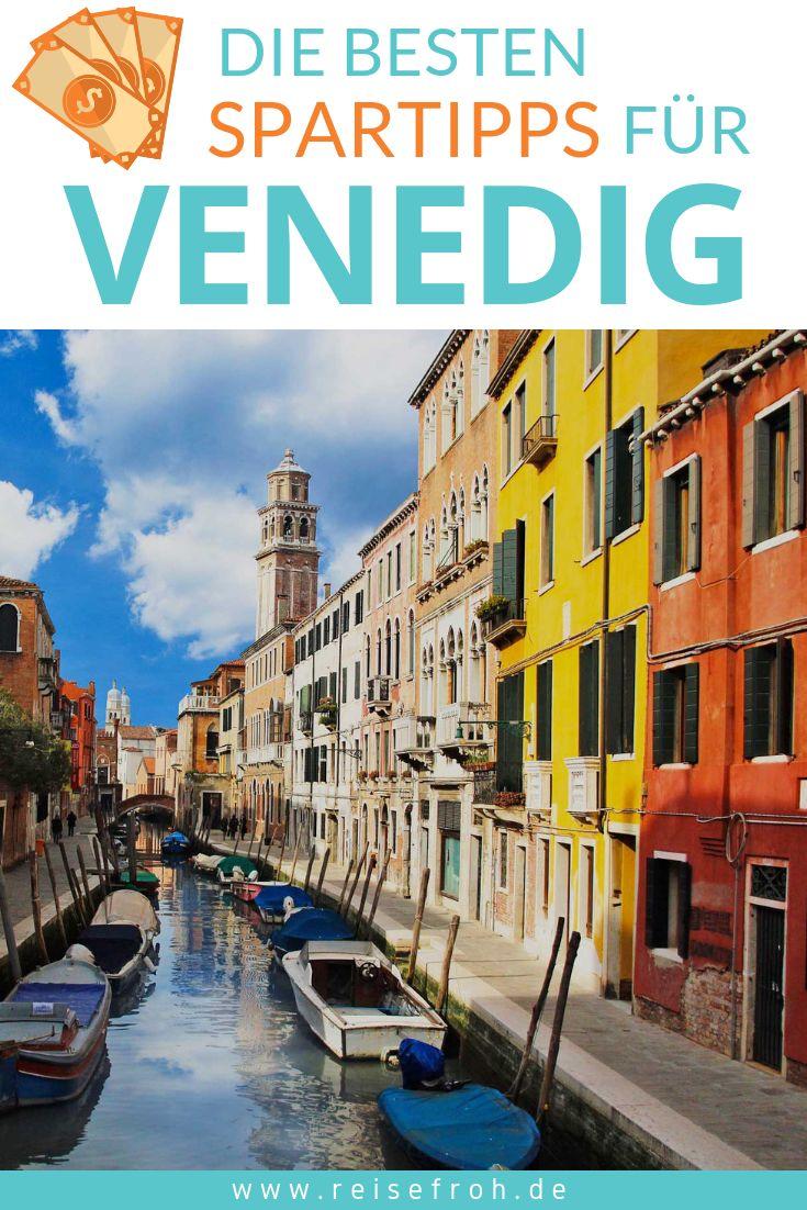 Venedig Preise & Kosten: Tipps um die Stadt günstig zu genießen
