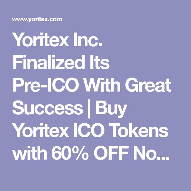 Yoritex Inc. Finalized Its Pre-ICO With Great Success | Buy Yoritex ICO Tokens with 60% OFF Now | yoritex.com   #YoritexICO #SimcoePay #news #bitcoin #finance #blockchain #fintech #cryptocurrency #ethereum #crowdsale
