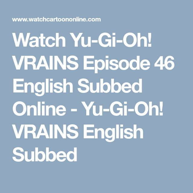 Watch Yu-Gi-Oh! VRAINS Episode 46 English Subbed Online - Yu-Gi-Oh! VRAINS English Subbed