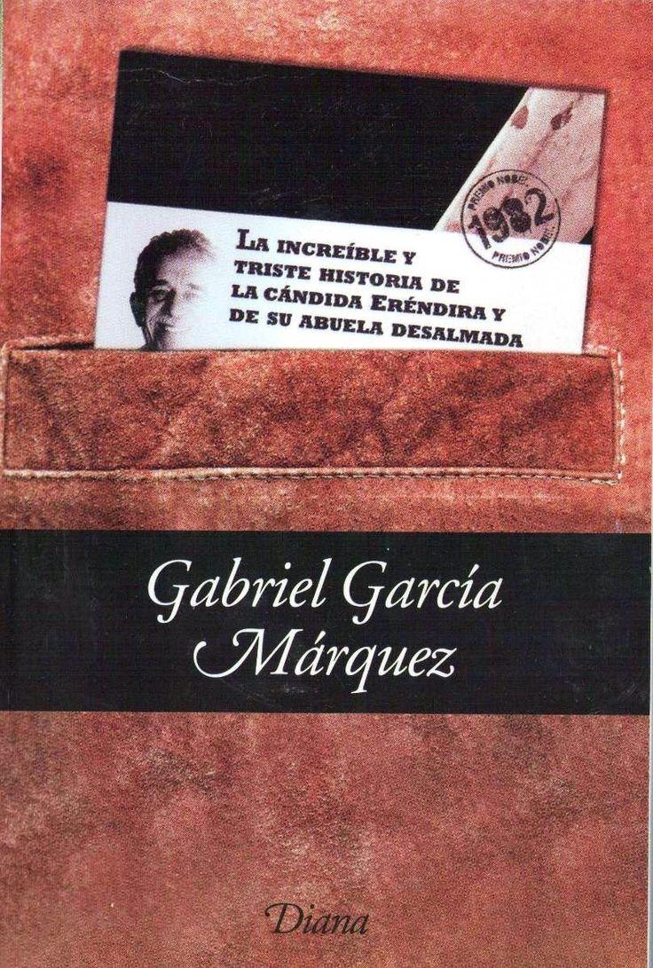 Mil Libros: La increíble y triste historia de la cándida Eréndira y de su abuela desalmada, de Gabriel García Márquez