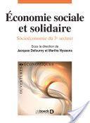 Économie sociale et solidaire : socioéconomie du 3e secteur / sous la direction de Jacques Defourny et Marthe Nyssens - https://bib.uclouvain.be/opac/ucl/fr/chamo/chamo%3A1932723?i=1