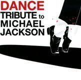 Dance Tribute To Michael Jackson [CD]