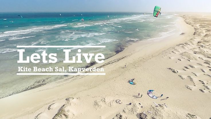 Let's live @Kite Beach, Sal, Cape Verde