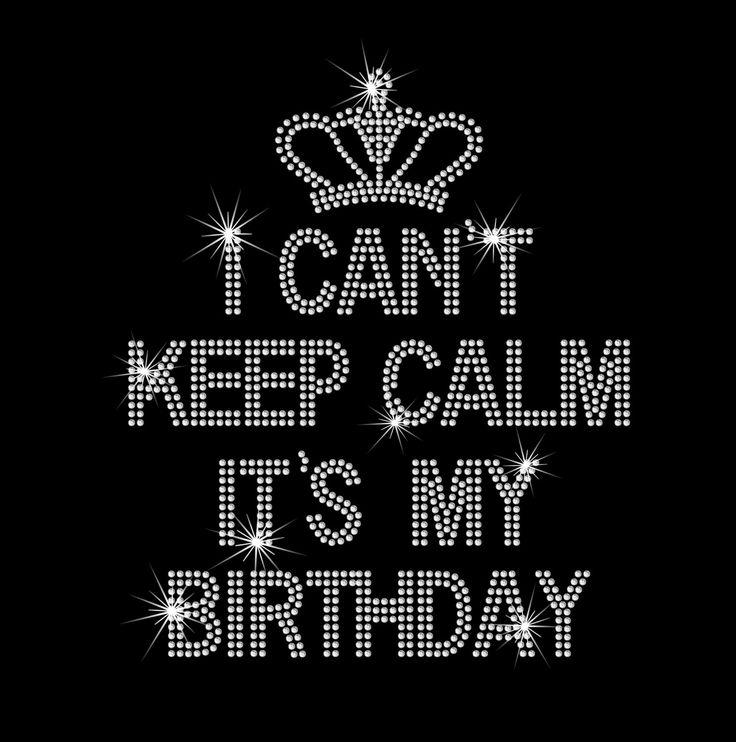 I Can't Keep Calm It's My Birthday With от MyCreativeOutletTime