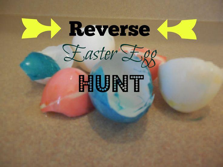 Reverse Easter Egg Hunt: Great for Older Kids (even teens!)