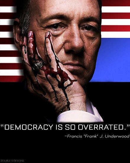 Frank Underwood quote
