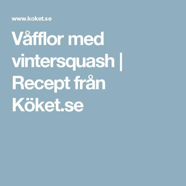 Våfflor med vintersquash | Recept från Köket.se