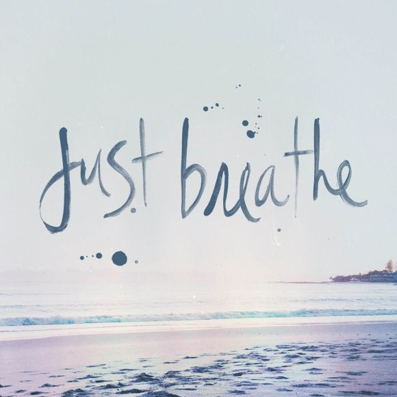 Just Breathe Tattoo Quotes Image Quotes At Hippoquotes Com: 25+ Best Ideas About Breathe Quotes On Pinterest