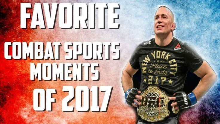 Top 5 Favorite Combat Sports Moments of 2017!