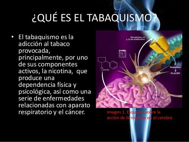 ¿QUÉ ES EL TABAQUISMO?• El tabaquismo es laadicción al tabacoprovocada,principalmente, por unode sus componentesactivos, l...