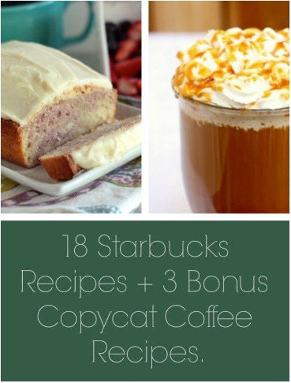 18 Starbucks Recipes + 3 Bonus Copycat Coffee Recipes