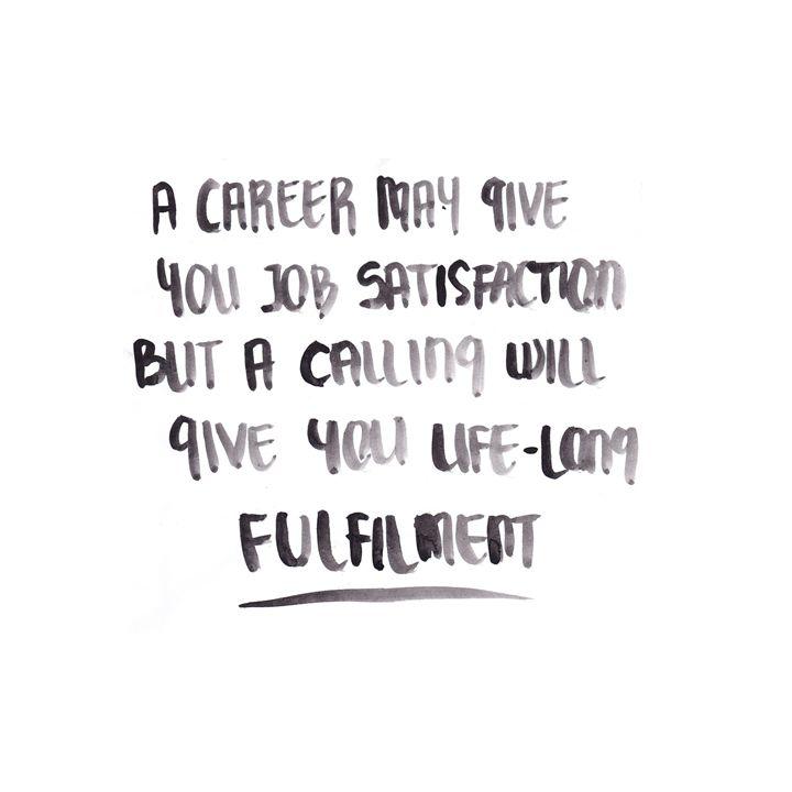 #career #calling #fulfilment