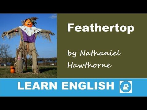 Feathertop by Nathaniel Hawthorne - Short Story - E-ANGOL