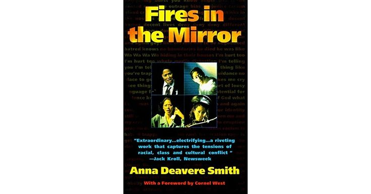 Fires in the Mirror by Anna Deavere Smith