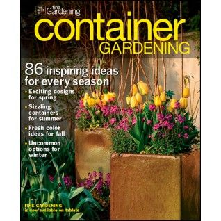 #Container Gardening Softcover Magazine From Fine Gardening