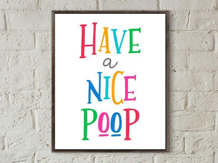 Haben Sie Eine Schone Kacke Bedruckbar Kinder Badezimmer Druckt Lustig Kinder Badezi Badkamer Kunst Aan De Muur Kinderbadkamer Badkamer Kinderen