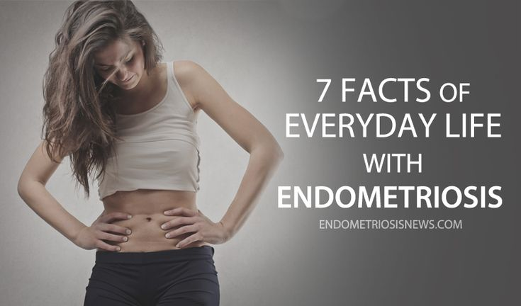 Learn more about living with endometriosis.