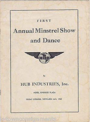 HUB INDUSTRIES ANNUAL MINSTREL SHOW & DANCE VINTAGE 1940s WWII ERA SHOW PROGRAM