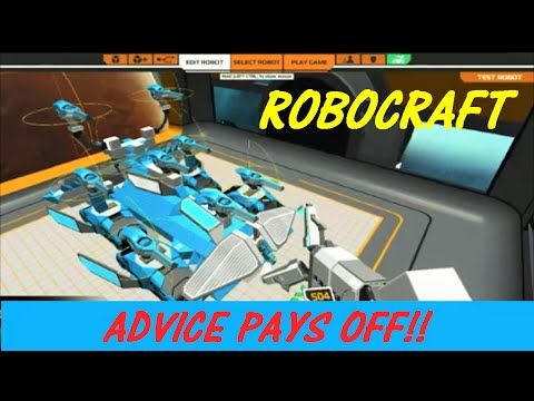 Robocraft Advice Pays Off. Thanks To All On The Reddit