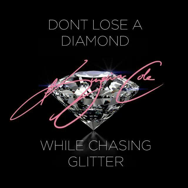 Don't lose a diamond chasing glitter keyshia cole